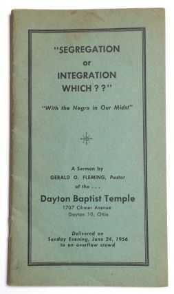 "Segregation or integration, which?? ""With the Negro in our midst."" A sermon... Delivered on..."