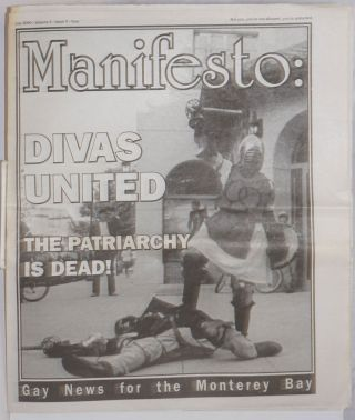Manifesto: gay news for the Monterey Bay vol. 4, #9, July 2000; Divas United - the patriarchy is...