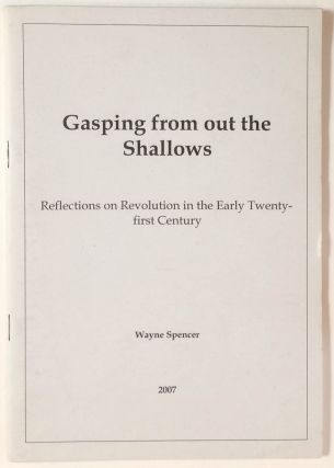 Gasping from out the shallows: reflections on revolution in the early twenty-first century. Wayne...