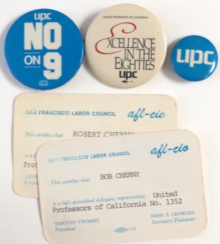 Three pinback buttons, with related cards]. United Professors of California