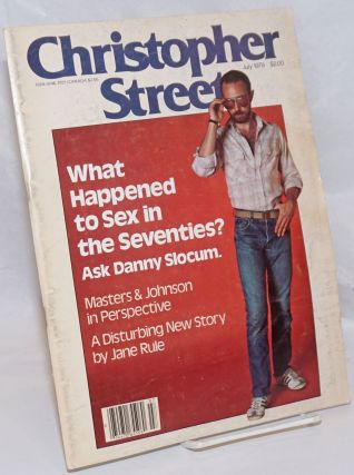 Christopher Street: vol. 3, #12, July 1979; What Happened to Sex in the Seventies? Charles L....