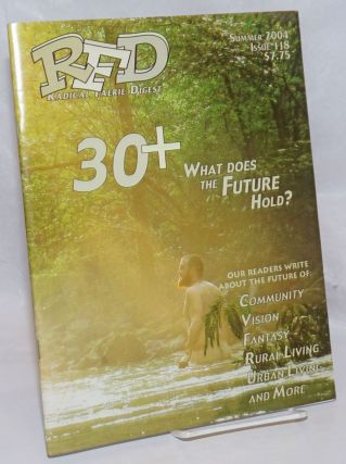 RFD: Radical Faerie Digest; #118 Summer, 2004, vol. 30, #4; 30 + - What does the future hold?...