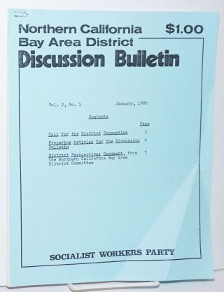Northern California Bay Area District discussion bulletin, vol. 2, no. 1, January, 1980....