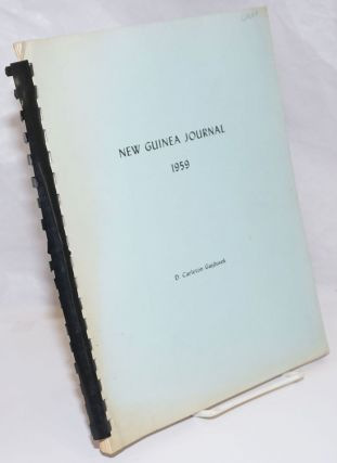 New Guinea Journal. June 10, 1959, 1960 to August 15, 1959 [comprising] West New Guinea Journal /...