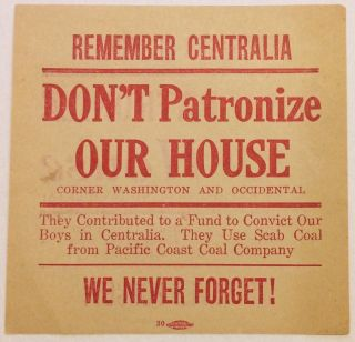 Remember Centralia. Don't patronize Our House / Corner Washington and Occidental. They...