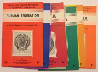 The Fifteen Soviet Socialist Republics today and tomorrow [incomplete group of nine pamphlets...