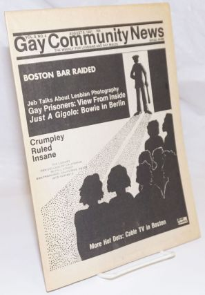 GCN: Gay Community News; the weekly for lesbians and gay males; vol. 9, #4, August 8, 1981; JEB...