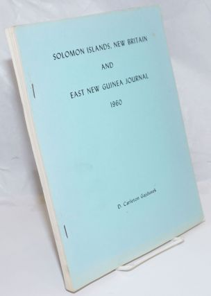 Solomon Islands Journal 1960. Extracts from a Field Notebook of a Medical Expedition to the...