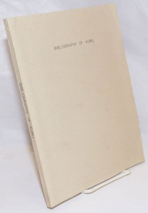Bibliography of Kuru; Revised March 1969, November 1970. D. Carleton Gajdusek, Michael P. Alpers