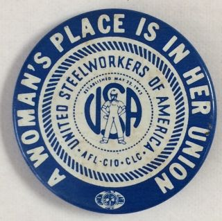 A Woman's Place is in Her Union [pinback button