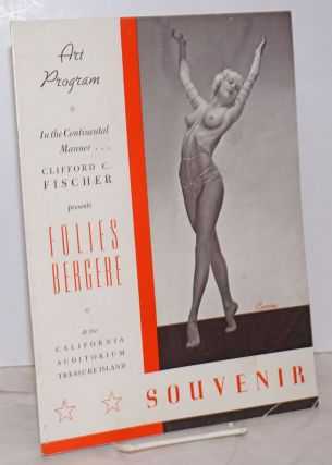 Art Program / In the Continental Manner... Clifford C. Fischer presents Folies Bergere / At the...