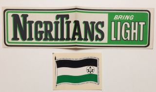 Nigritians Bring Light [bumper sticker, together with flag decal
