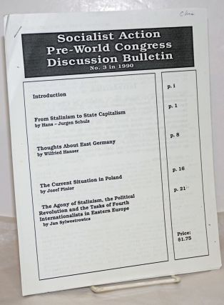 Socialist Action Pre-World Congress Internal Discussion Bulletin. (No. 3, 1990). Socialist Action