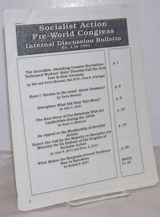 Socialist Action Pre-World Congress Internal Discussion Bulletin. (No. 1, 1991). Socialist Action