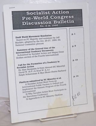 Socialist Action Pre-World Congress Internal Discussion Bulletin. (No. 2, 1990). Socialist Action