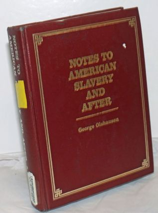 American slavery and after [with] Notes to American slavery and after [pair]