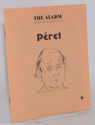 The Alarm, no. 8, Summer 1981: Péret