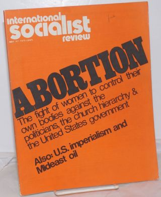 International Socialist Review [May 1971]. Larry Seigle, eds Les Evans