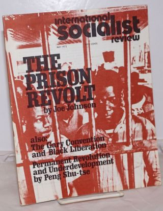 International Socialist Review [May 1972]. Larry Seigle, eds Les Evans