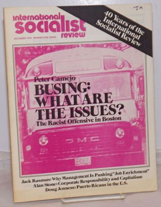 International Socialist Review [December 1974]. ed Les Evans