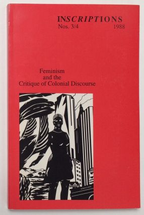 Feminism and the critique of colonial discourse. Inscriptions, no. 3/4