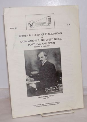 British Bulletin of Publications on Latin America, the West Indies, Portugal and Spain: #50,...