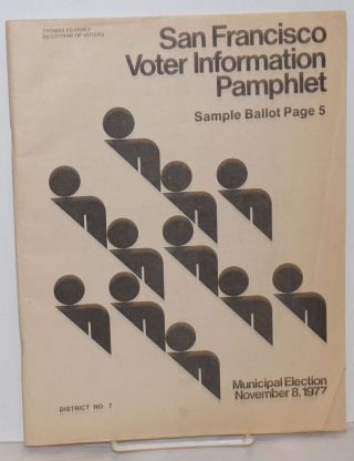 San Francisco Voter Information Pamphlet District #7, Municipal Election November 8, 1977
