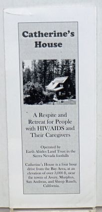Catherine's House: a respite and retreat for people with HIV/AIDS and their caregivers [brochure