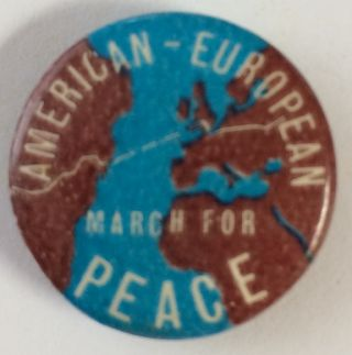 American-European March for Peace [pinback button