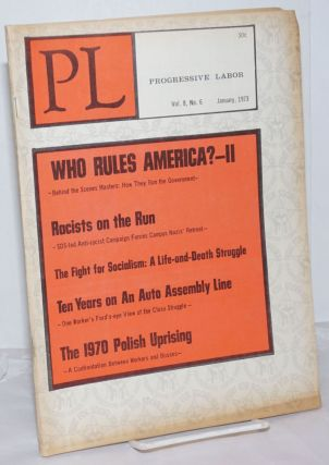 Progressive Labor: Vol. 8, No. 6, January 1973