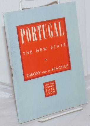 Portugal, the New State, in Theory and in Practice