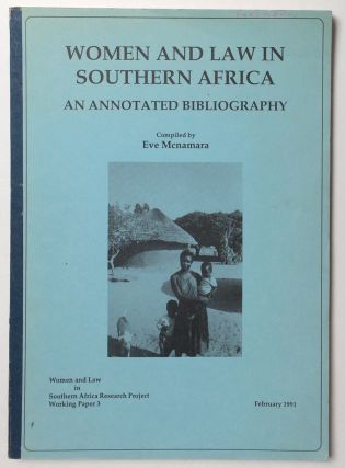 Women and law in Southern Africa: an annotated bibliography. Eve Macnamara