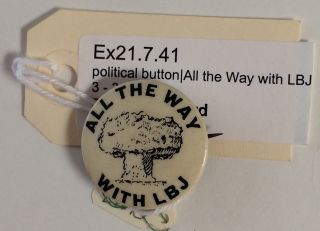 All the way with LBJ [pinback button]