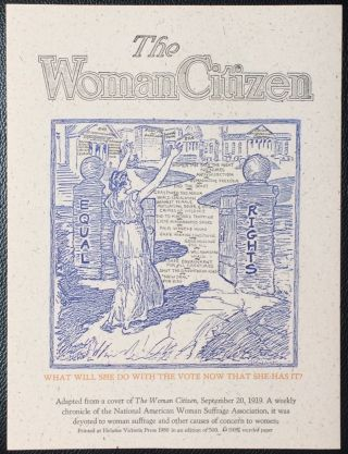 The Woman Citizen. What will she do with the vote now that she has it! [broadside