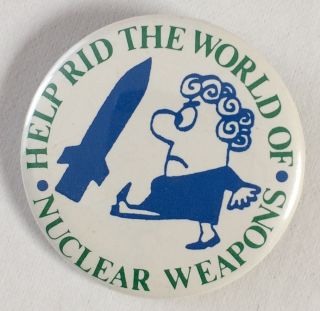 Help rid the world of nuclear weapons [pinback button