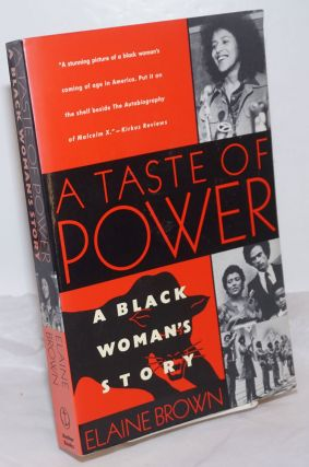 A taste of power; a black woman's story. Elaine Brown