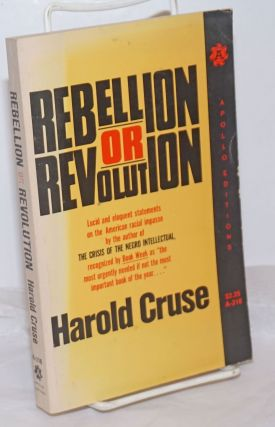 Rebellion or revolution? Harold Cruse