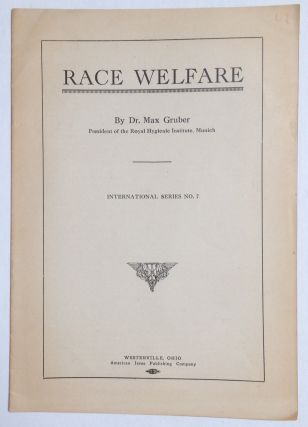 Race Welfare. Max Gruber