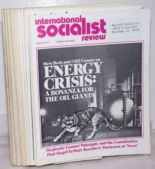 International Socialist Review [10 issues, 1974]. Les Evans, ed
