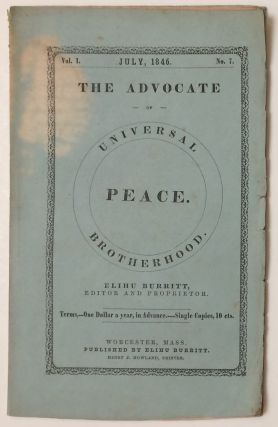The Advocate of Peace and Universal Brotherhood. Vol. 1 no. 7 (July, 1846