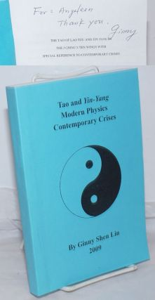 Tao and Yin-Yang; Modern Physics; Contemporary Crises [cover title] / The Tao of Lao Tzu and...