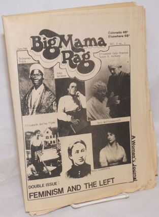 Big Mama Rag, Vol. 5 No. 1, Jan-Feb; Double Issue: Feminism and the Left