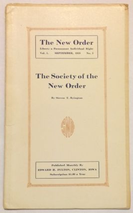 The Society of the New Order. Steven T. Byington