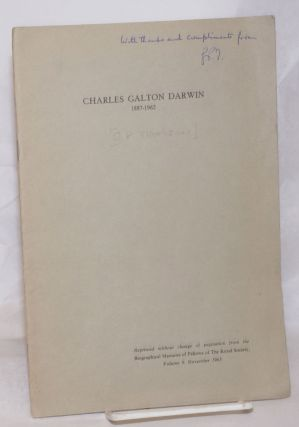 Charles Galton Darwin 1887-1962. Reprinted without change of pagination from the Biographical...