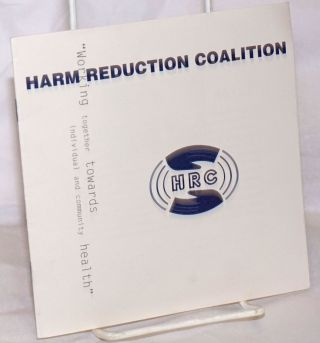 "Harm Reduction Coalition: ""Working together towards individual and community health"""