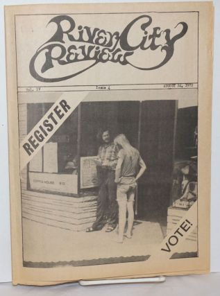 River City Review: vol. 4, #4, August 24, 1972: Register - Vote! Ron Cobb, Partly Dave Gilbert...
