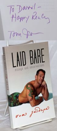 Laid Bare: essays and observations [inscribed & signed]. Tom Judson, aka Gus Mattox