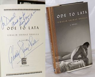 Ode to Lata: a novel [inscribed & signed]. Ghalib Shiraz Dhalla