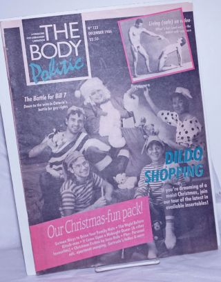 The Body Politic: a magazine for lesbian/gay liberation; #133, December, 1986; Dildo Shopping for...
