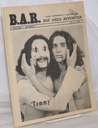 "B.A.R. Bay Area Reporter: vol. 1, #7, July 1, 1971:""Tommy"" cover. Paul Bentley, Bob Ross, Jay..."